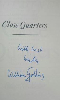 Golding, William. Close Quarters.