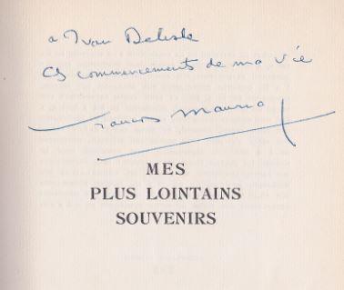 Mauriac, Francois. Mes plus lointains Souvenirs.