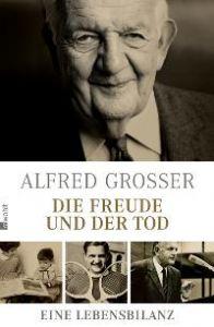 Grosser, Alfred. Die Freude und der Tod