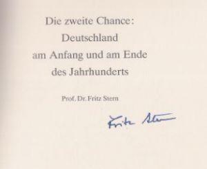 Stern, Fritz. Die zweite Chance: Deutschland am Anfang und am Ende des Jahrhunderts.