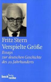 Stern, Fritz. Verspielte Größe.