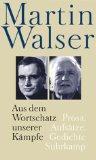 Walser, Martin. Aus dem Wortschatz unserer Kämpfe.
