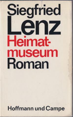 Lenz, Siegfried. Heimatmuseum.