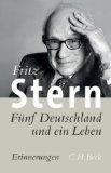 Stern, Fritz. Fünf Deutschland und ein Leben.