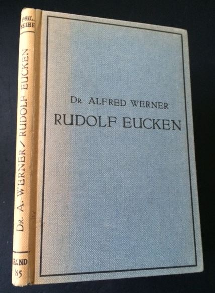Werner, Alfred. Rudolf Eucken und die Kultur der Gegenwart.