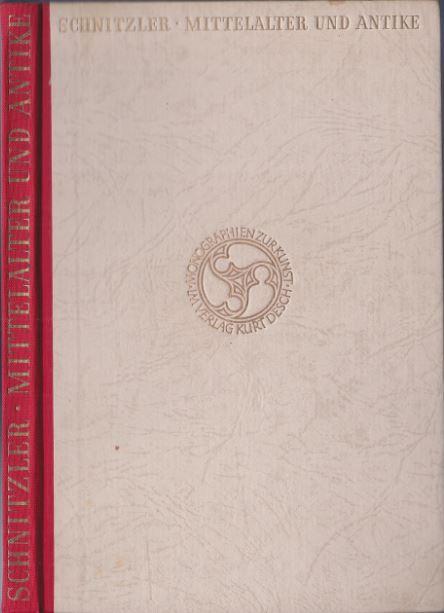 Schnitzler, Hermann. Mittelalter und Antike.