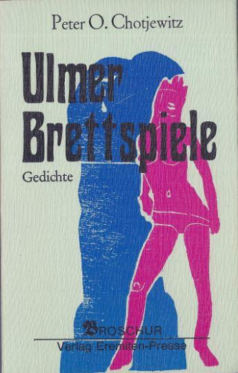 Chotjewitz, Peter O. Ulmer Brettspiele.