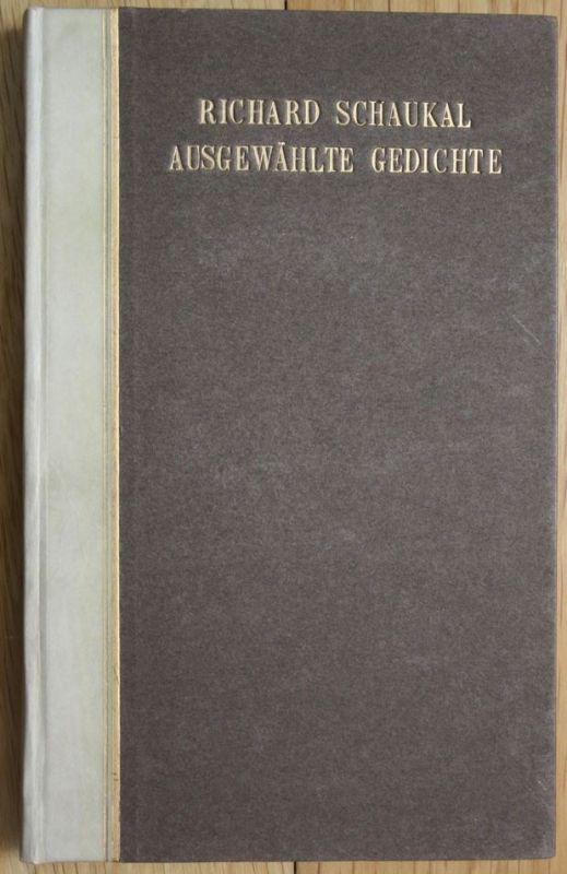 Schaukal, Richard. Ausgewählte Gedichte.