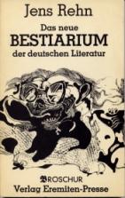 Rehn, Jens. Das neue Bestiarium der deutschen Literatur.