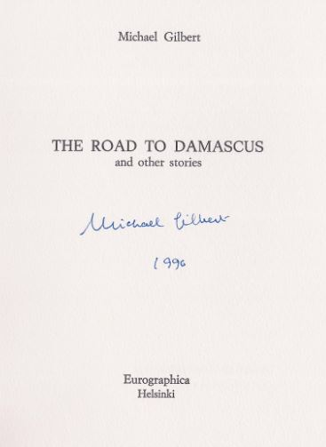 Gilbert, Michael. The road to Damascus and other stories.