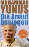 Yunus, Muhammad und Karl Weber. Die Armut besiegen.