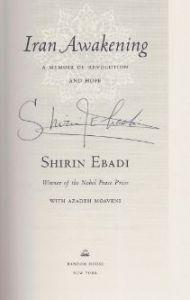 Ebadi, Shirin. Iran Awakening.