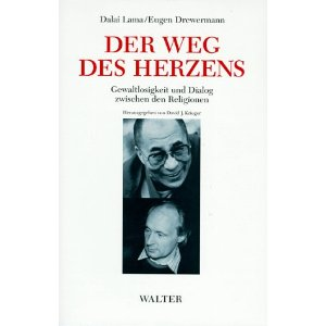 Dalai Lama XIV. und Eugen Drewermann. Der Weg des Herzens.