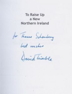 Trimble, David. To Raise Up a New Northern Ireland.