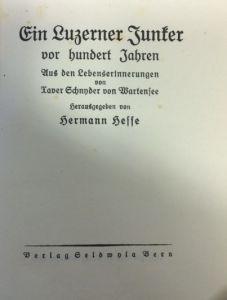 Hesse, Hermann. Ein Luzerner Junker vor hundert Jahren.