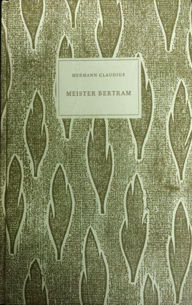 Claudius, Hermann. Meister Bertram.
