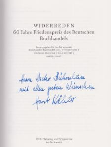 Füssel, Stefan (Hrsg.), Wolfgang (Hrsg.) Frühwald Niels (Hrsg.) Bentker u. a. Widerreden. 60 Jahre Friedenspreis des Deutschen Buchhandels.