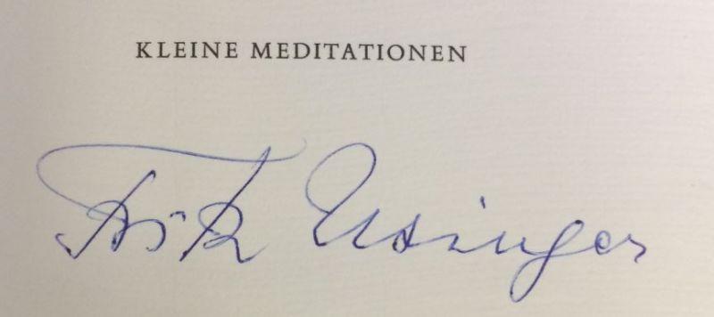Usinger, Fritz und William (Hrsg.) Matheson. Kleine Meditationen.