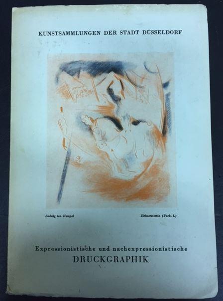 Doede, Werner. Expressionistische und nachexpressionistische Druckgraphik.