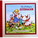 Anne Peer U. Diverse Autoren Die Fleißigen Osterhasen