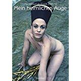 Claudia Gehrke Mein heimliches Auge-Das Konkursbuch/Jahrbuch Der Erotik Band XXIV