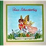 Peer, Anne Prinz Schmetterling - Kinderbuch in Versen ab 3 J.