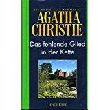 Christie, Agatha Das fehlende Glied in der Kette. Agatha Christie, die offizielle Sammlung, Bd. 13 + Begleitheft