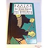 Agatha Christie Der blaue Expreß / Das Geheimnis von Sittaford - ZWEI KRIMI-KLASSIKER