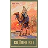 KARL MAY BIBLIOTHEK BAMBERG ORIGINALAUSGABEN. Herausgeber E.A.Schmidt Krüger Bei Band 21