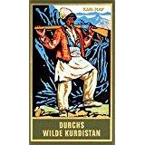 KARL MAY BIBLIOTHEK Durchs wilde Kurdistan