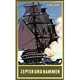 KARL MAY BIBLIOTHEK Zepter und Hammer Band 45, Reiseerzählung