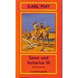 KARL MAY BIBLIOTHEK - ZÜRICHER AUSGABE Satan und Ischariot III - Erzählungen - Aus der Serie: Amerika Band 13 - Zürcher Ausgabe