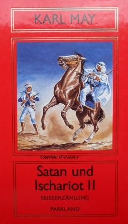 KARL MAY BIBLIOTHEK - ZÜRICHER AUSGABE Satan und Ischariot II - Erzählungen - Aus der Serie: Amerika