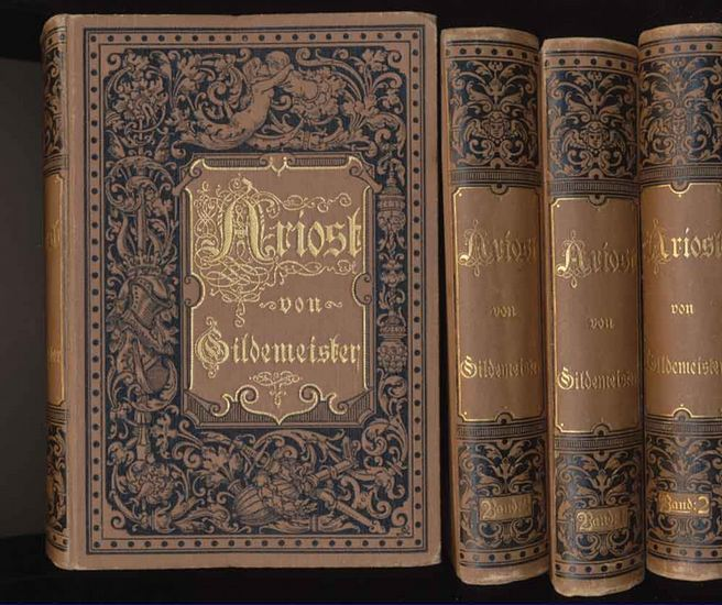 Gildemeister, Otto (Übers.): Ariosts rasender Roland. (Orlando furioso). - 4 Bände KOMPLETT.