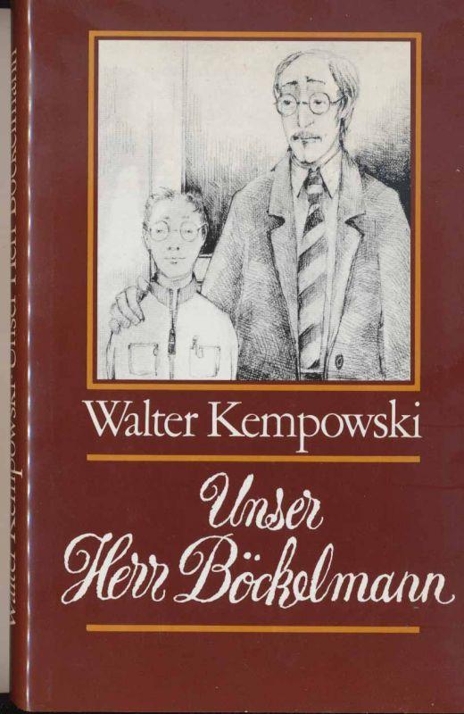 Kempowski, Walter: Unser Herr Böckelmann.