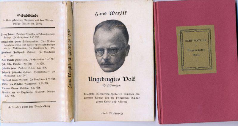 Watzlik, Hans: Ungebeugtes Volk. - Erzählungen. Mit einem Nachwort von Karl Franz Leppa.