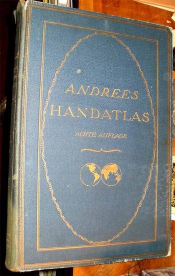 Scobel, A. Prof. (Hrg.): Andrees Allgemeiner Handatlas in 231 Haupt- und 211 Nebenkarten nebst vollständigem alphabetischem Namensverzeichnis. - Jubiläumsausgabe -