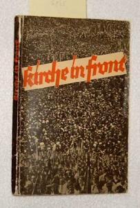 Evangelischer Preßverband für Rheinland: Kirche in Front. - Ein Bericht über den Rheinischen Evangelischen Kirchentag in Saarbrücken vom 27. bis 30. September 1930.