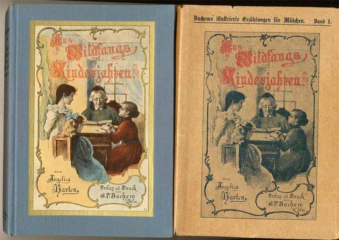 Harten, Angelica (Pseud. = Maria Schmitz): Aus Wildfangs Kinderjahren. - Erzählung für junge Mädchen.