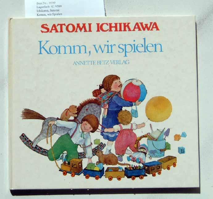 Ichikawa, Satomi: Komm, wir Spielen.