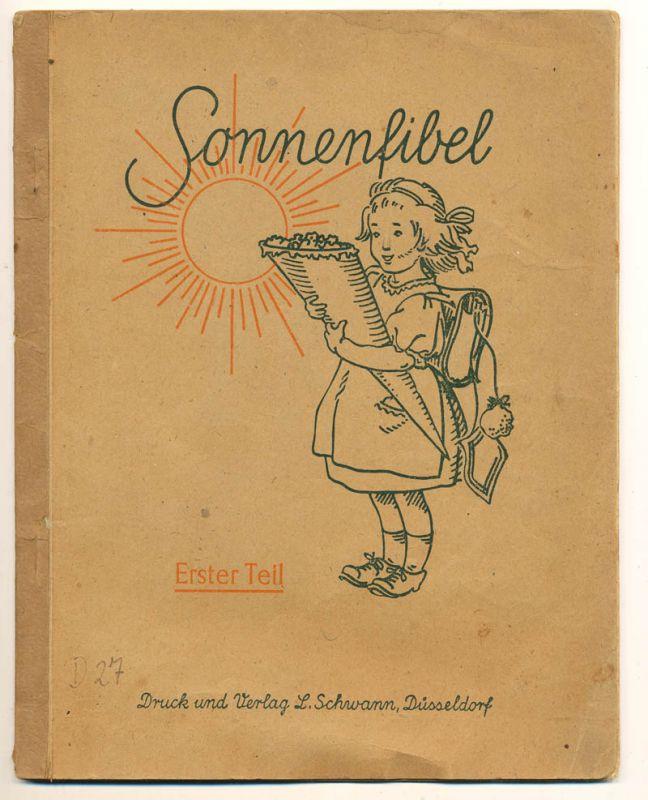 Koch, Maria Dr. (Hrg.): Sonnenfibel. - Erster Teil.
