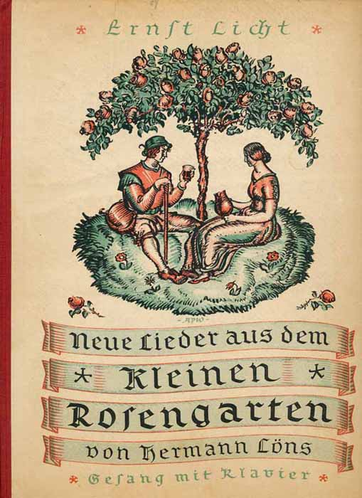 Licht, Ernst und Hermann Löns: Neue Lieder aus dem kleinen Rosengarten von Hermann Löns. - Ausgabe für Gesang mit Klavier.