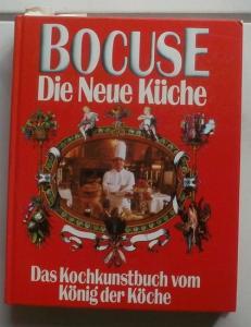 Bocuse, Paul: Die Renaissance der französischen Küche. - Mit 120 Rezepten.