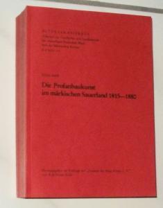 Barth, Ulrich: Die Profanbaukunst im märkischen Sauerland 1815-1880