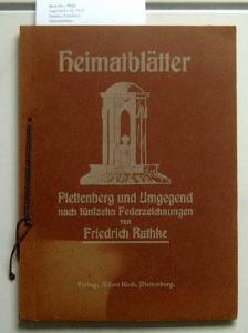 Rathke, Friedrich: Heimatblätter - Plettenberg und Umgegend nach fünfzehn Federzeichnungen.
