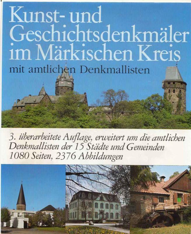 Störing, Heinz, Ulrich Barth August Kracht u. a.: Kunst- und Geschichtsdenkmäler im Märkischen Kreis. - Mit amtlichen Denkmallisten.