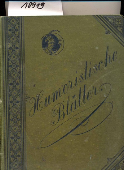 Schmidt, Franz (Redaktion): Humoristische Blätter XIII. Jahrgang - ( Hefte 1 bis 51)