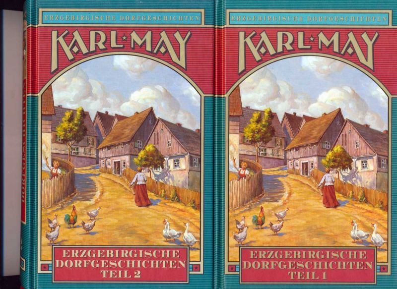 May, Karl: Erzgebirgische Dorfgeschichten. - Band 1 und 2.