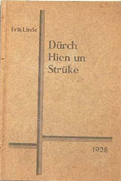 Linde, Fritz: Dürch Hien un Strüke. - Gedichte und Geschichten - Ernstes und Heiteres in plattdeutscher Mundart.