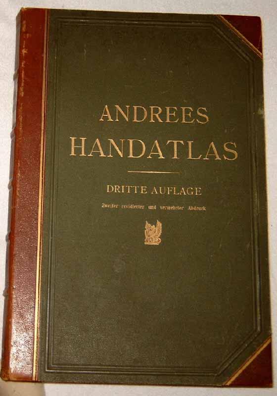 Scobel, A. Prof. (Hrg.): Andrees Allgemeiner Handatlas in 99 Haupt- und 82 Nebenkarten nebst vollständigem alphabetischen Namensverzeichnis.